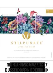 STILPUNKTE LIFESTYLE GUIDE Düsseldorf/Niederrhein Frühjahr/Sommer 2017